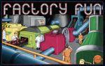 factoryfun